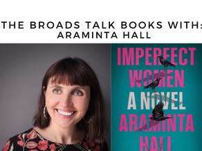 The Broads Talk Books With: Araminta Hall