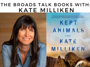 The Broads Talk Books With: Kate Milliken