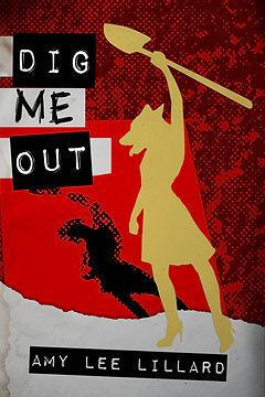 Dig Me Out-cvr.jpg
