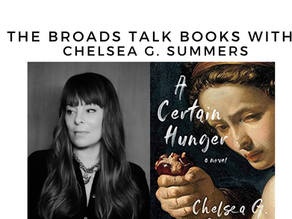 The Broads Talk Books With: Chelsea G. Summers