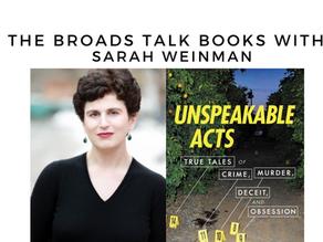 The Broads Talk Books With: Sarah Weinman