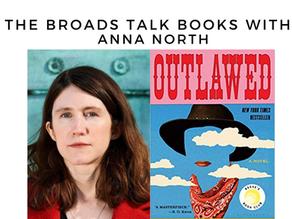 The Broads Talk Books With: Anna North