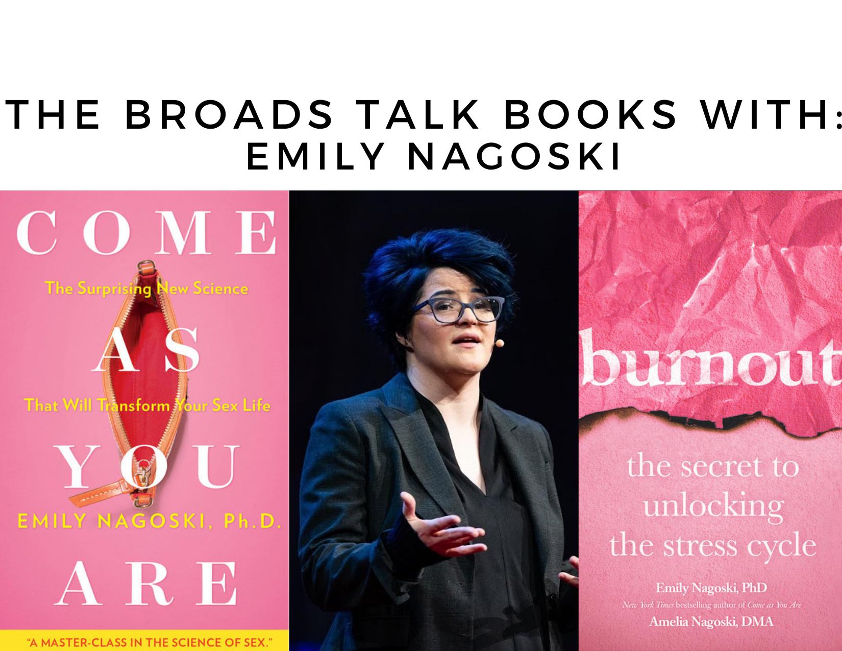 The Broads Talk Books With Emily Nagoski
