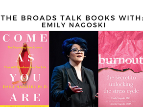 The Broads Talk Books With: Emily Nagoski