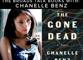The Broads Talk Books With: Chanelle Benz