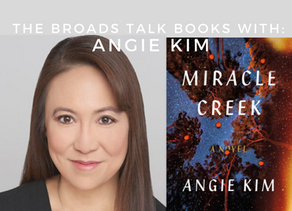 The Broads Talk Books With: Angie Kim