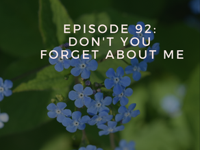 Episode 92: Don't You Forget About Me