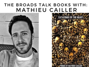 The Broads Talk Books With: Mathieu Cailler