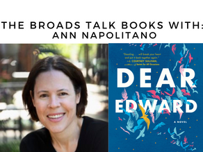 The Broads Talk Books With: Ann Napolitano