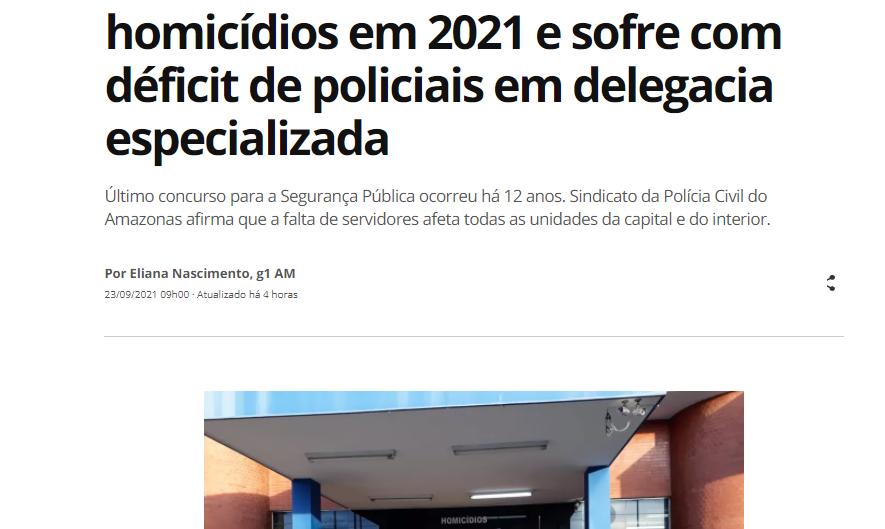 SINPOL-AM fala ao G1 sobre o déficit de policiais civis no Amazonas