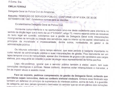 SINPOL-AM REQUER À GESTÃO DA PCAM QUE NÃO FAÇA REMOÇÃO DE SERVIDORES NO PERÍODO ELEITORAL