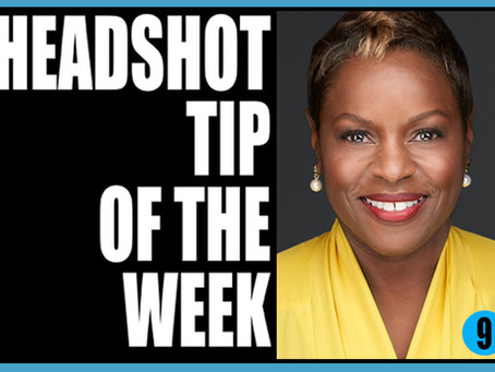 Headshot Tip of the Week 9-            DON'T WORRY...BE HAPPY