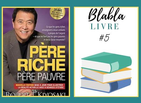 Père riche, père pauvre : la bible de l'éducation financière