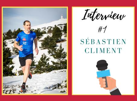 """Interview de Sébastien Climent : """"Courir pour ne pas faire du sur-place"""""""