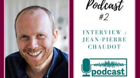 Podcast Oser se lancer : interview de Jean-Pierre Chaudot