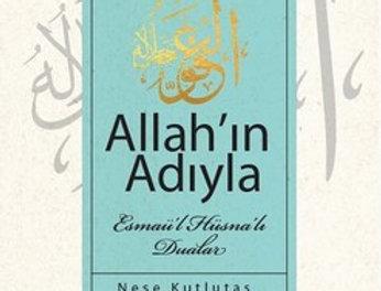 Allah'ın Adıyla-Esmaü'l Hüsna'lı Dualar
