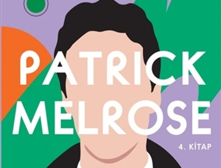 Anne Sütü - Patrick Melrose