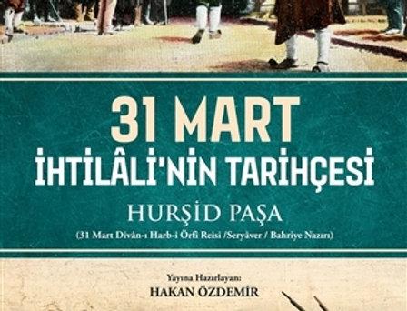 31 Mart İhtilali'nin Tarihçesi