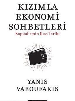 """Kapitalizmin kısa tarihi anlatılıyor: """"Kızımla Ekonomi Sohbetleri"""""""
