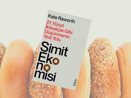 Kate Raworth'un Simit Ekonomisi Üzerine Düşünceler