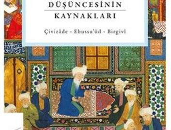 16.Yüzyıl Osmanlı Düşüncesinin Kaynakları