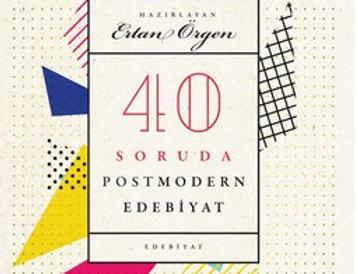 40 Soruda Postmodern Edebiyat