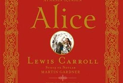 Alice-Açıklamalı Notlarıyla Alice Harikalar Diyarında Aynanın İçinden Tam Metin