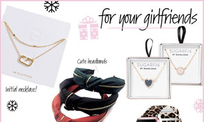 *GIFT GUIDE: For your girlfriends
