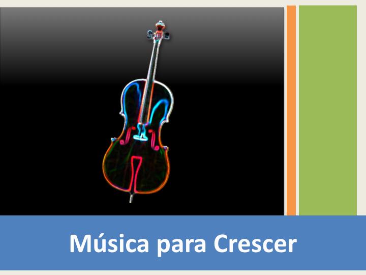 Musica Para Crescer