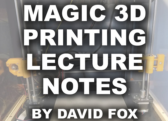 3D Printing Lecture Notes