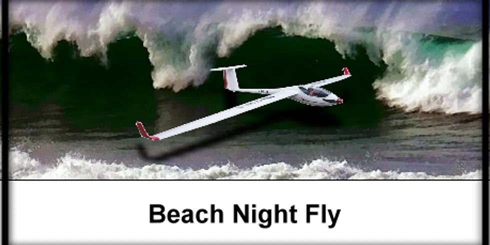 Beach Night Fly at Dave's Beach!