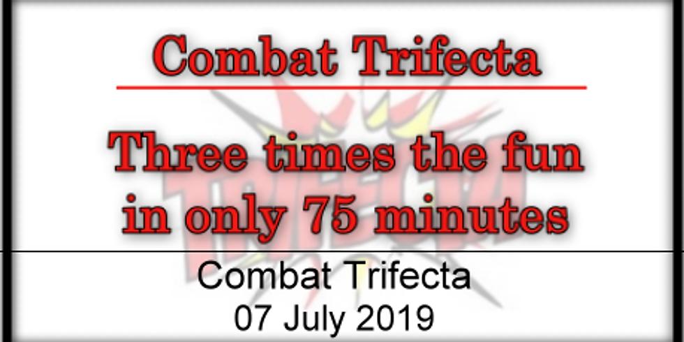 Combat Trifecta