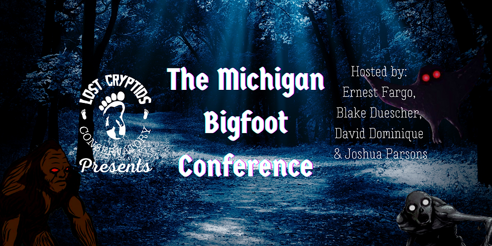 2021 Michigan Bigfoot Conference