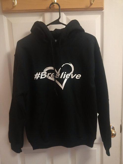 #Brealieve Hoodie