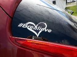#Brealieve Bumper Sticker
