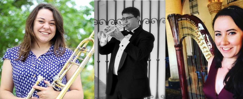 Jessica Hawthorne (trombone), Chase Hawkins (trumpet), Kristina Finch (harp)