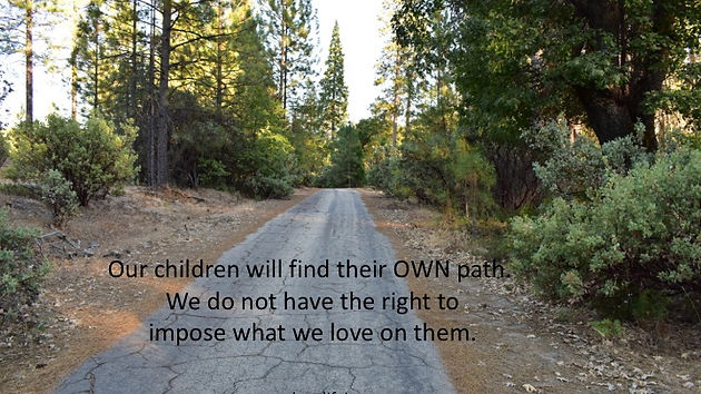 What If Our Dreams Are Right And >> Your Children Are Not Here To Make Your Dreams Come True