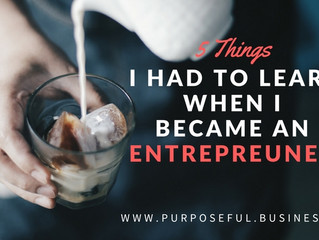 Five things I learned the hard way when I became an entrepreneur