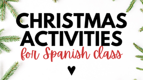 Christmas Activities for Spanish class
