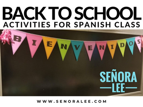 Back to School Activities for Spanish Class
