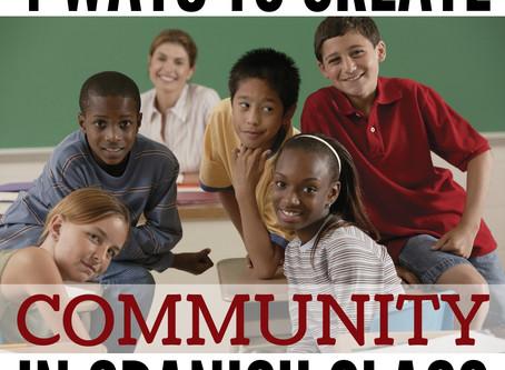 4 Ways to Create Community in Spanish Class