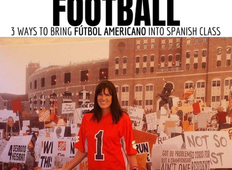 For the LOVE of Football: 3 ways to bring football into the Spanish classroom