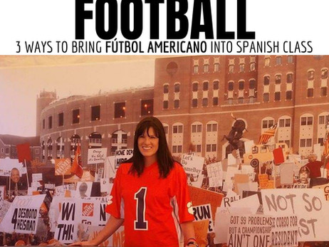 For the LOVE of Football: 3 ways to bring football into Spanish class