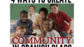 4 Ways to Create Community in Spanish Class