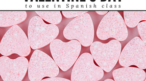 Valentine's Day Activities for Spanish Class