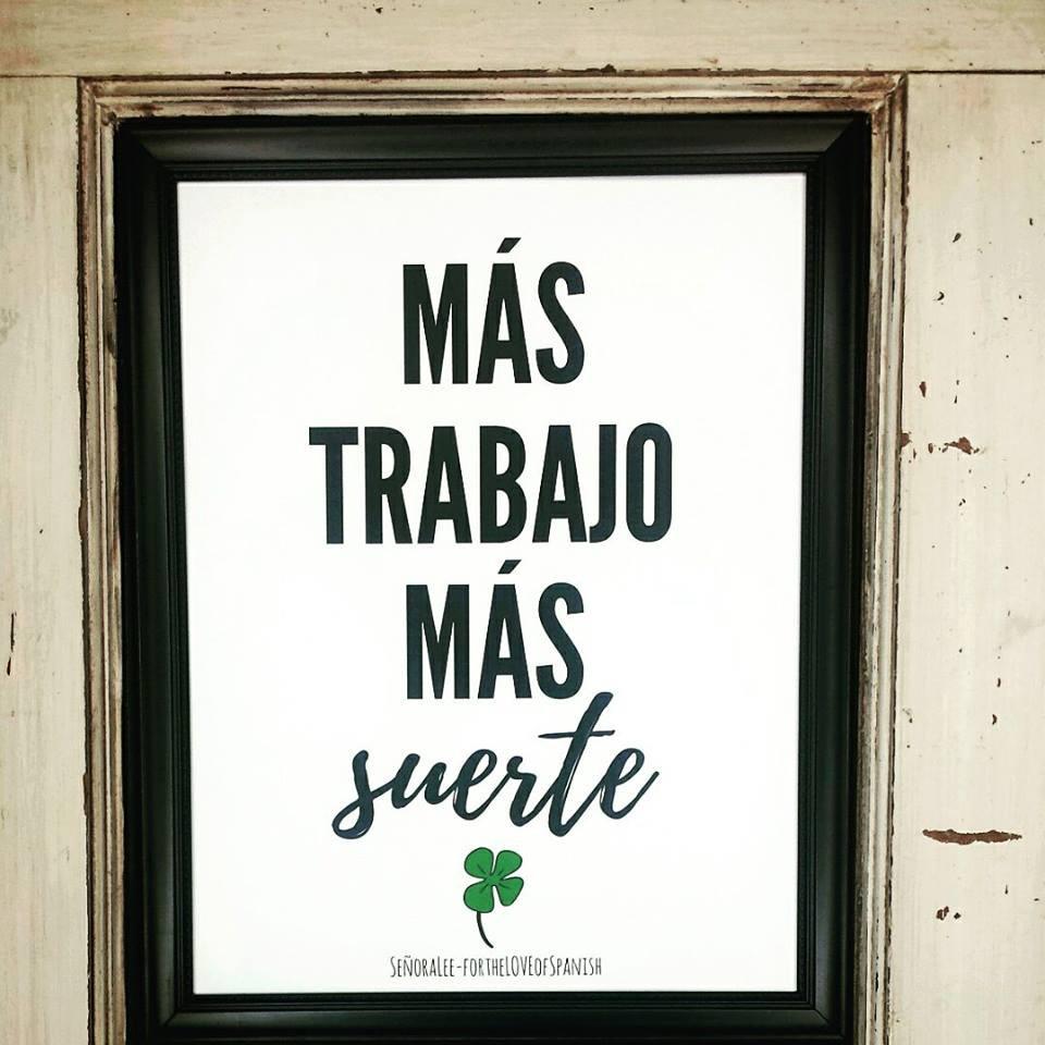 Spanish St. Patrick's Day Poster Mas trabajo mas suerte