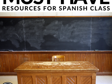 5 must have Resources for Spanish Class