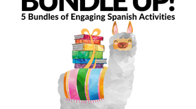 Bundle Up! 5 Bundles of Engaging Spanish Activities