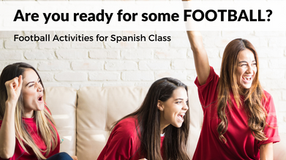 Football Activities for Spanish Class