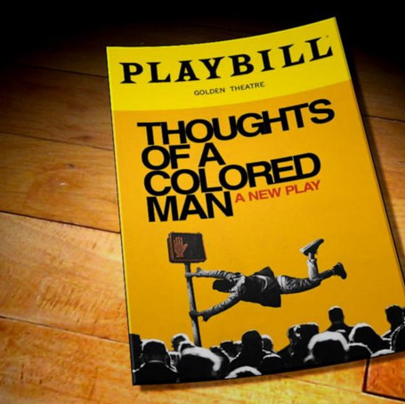 'Thoughts of a Colored Man' Officially Opens on Broadway and Makes History